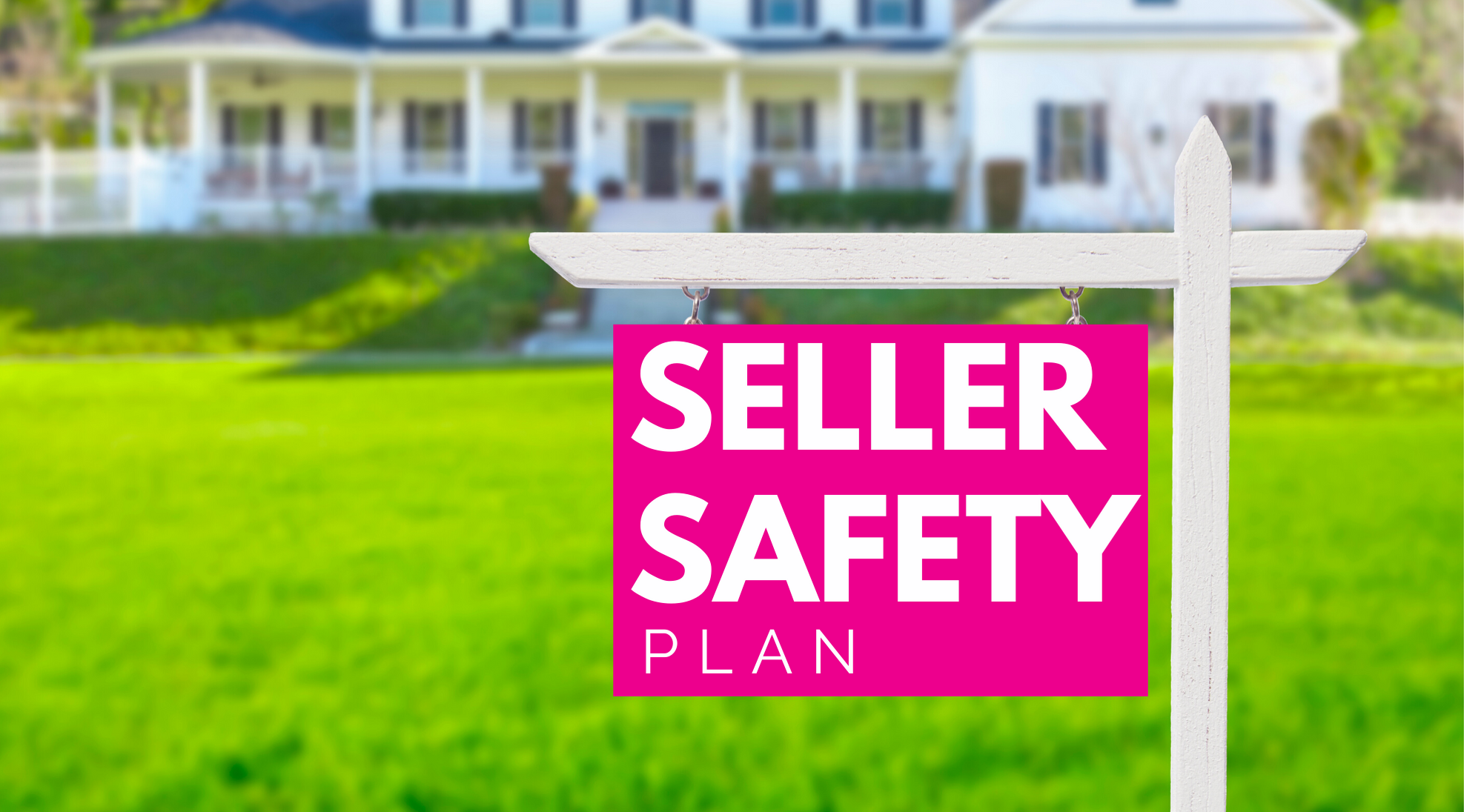 Seller Safety Plan