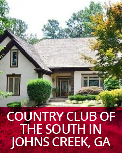 Country Club of the South in Johns Creek, GA Community Guide