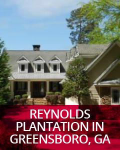 Reynolds Plantation in Greensboro, GA Community Guide