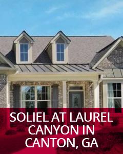 Soliel at Laurel Canyon Canton, GA Community Guide