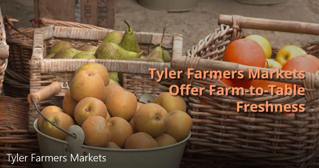 Tyler Farmers Markets in Tyler Texas