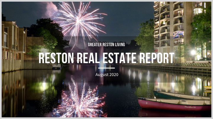 Reston Real Estate Market Report for August2020
