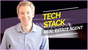 Real Estate Agent Technology Stack