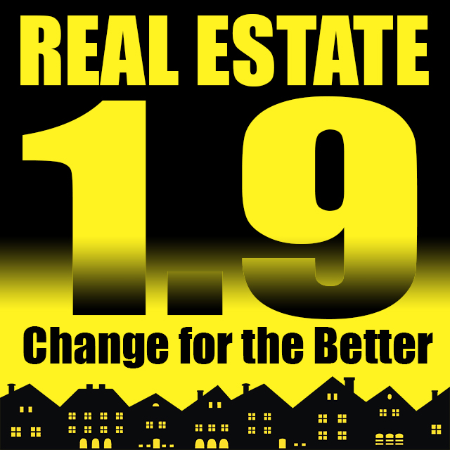 It's Time for Real Estate 1.9