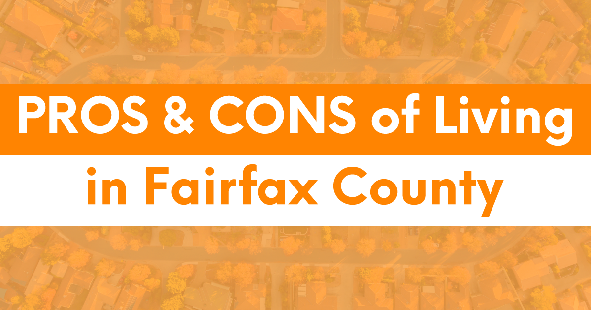 Pros and Cons of Living in Fairfax County