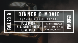 Classic Dinner and Movie Theatre Nashville Horror Films Haunted House