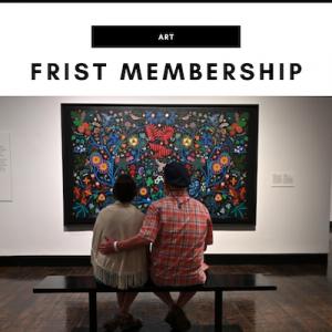 Frist Art Museum Membership - Nashville, TN Local Gifts