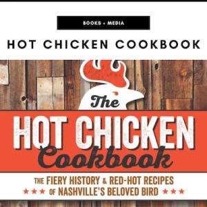 Hot Chicken Cookbook - Nashville, TN Local Gifts
