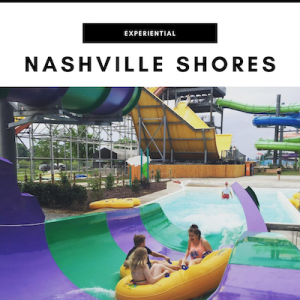 Nashville Shores Waterpark - Nashville, TN Local Gifts