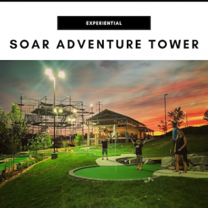 SOAR Adventure Tower - Nashville, TN Local Gifts