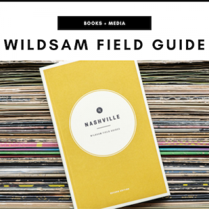 Wildsam Field Guides - Nashville, TN Local Gifts