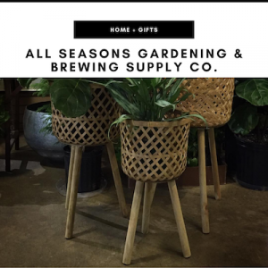 All Seasons Gardening & Brewing Supply Co. - Nashville, TN Local Gifts