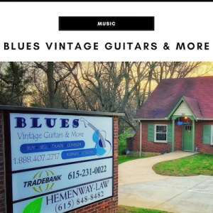 Blues Vintage Guitars & More - Nashville, TN Local Gifts