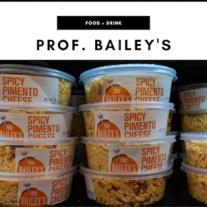 Professor Bailey's Pimiento Cheese - Nashville, TN Local Gifts