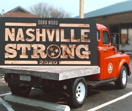 Good Wood Nashville Strong sign