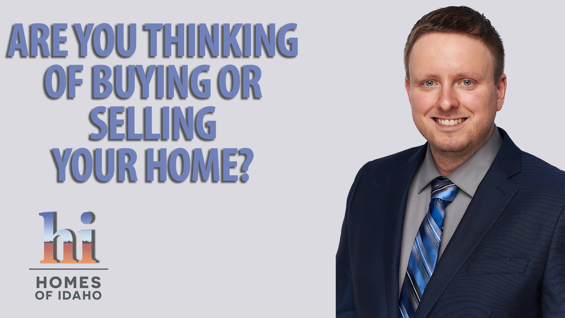 Are you thinking of buying or selling a home?