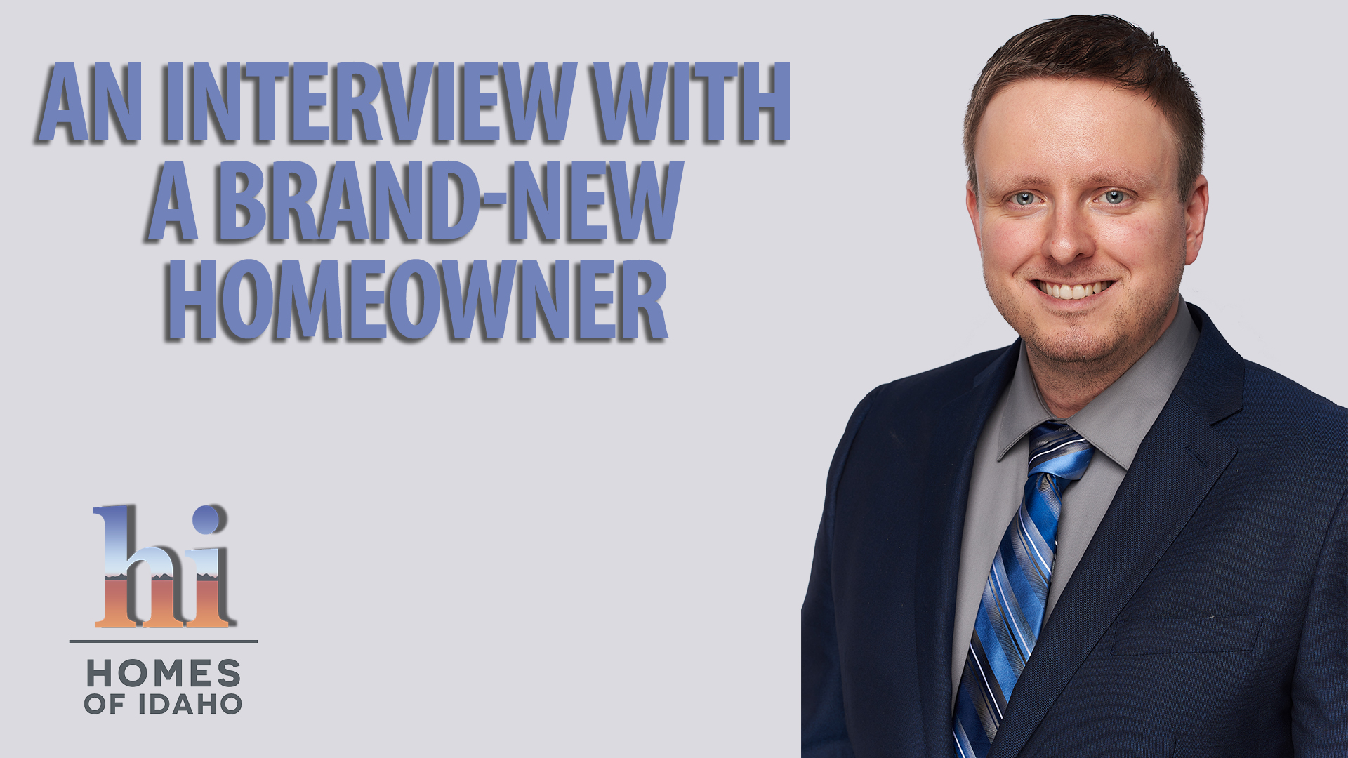 Interview with a Brand-New Homeowner
