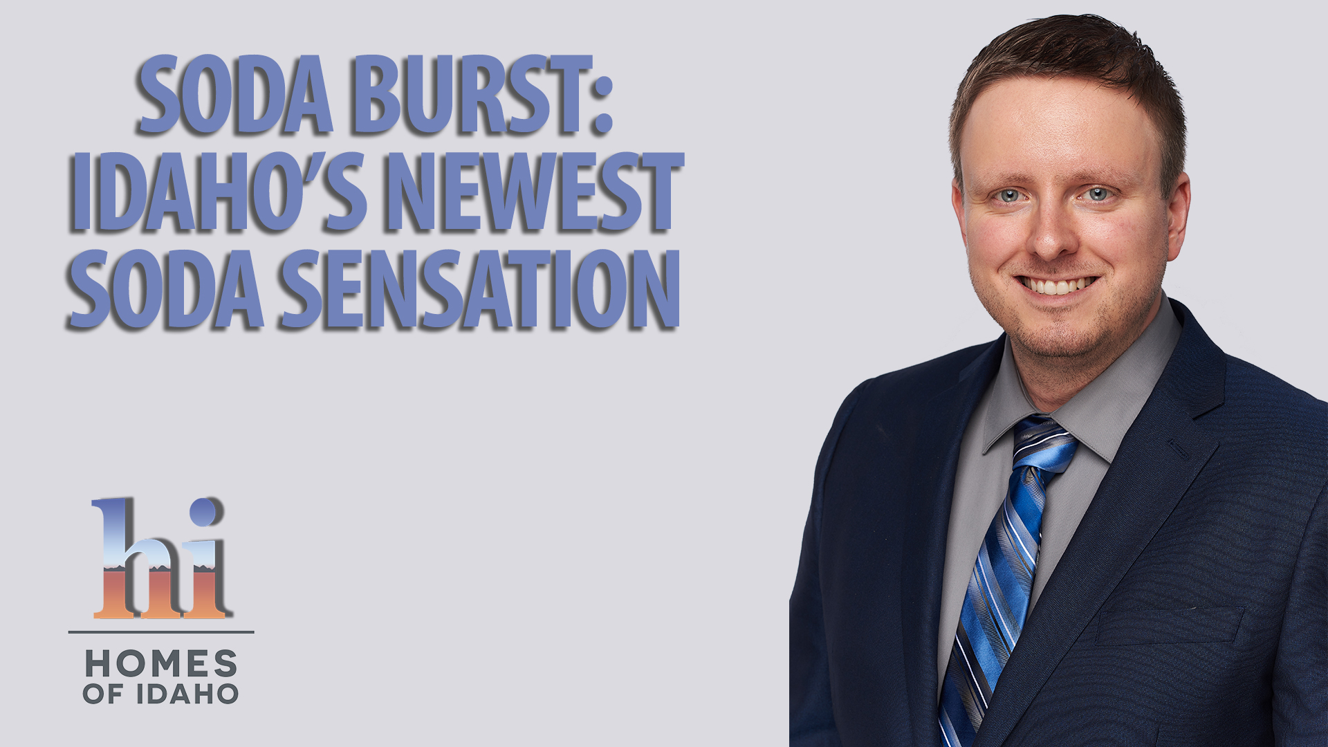 Shining a Spotlight on Soda Burst, a New Caldwell Business