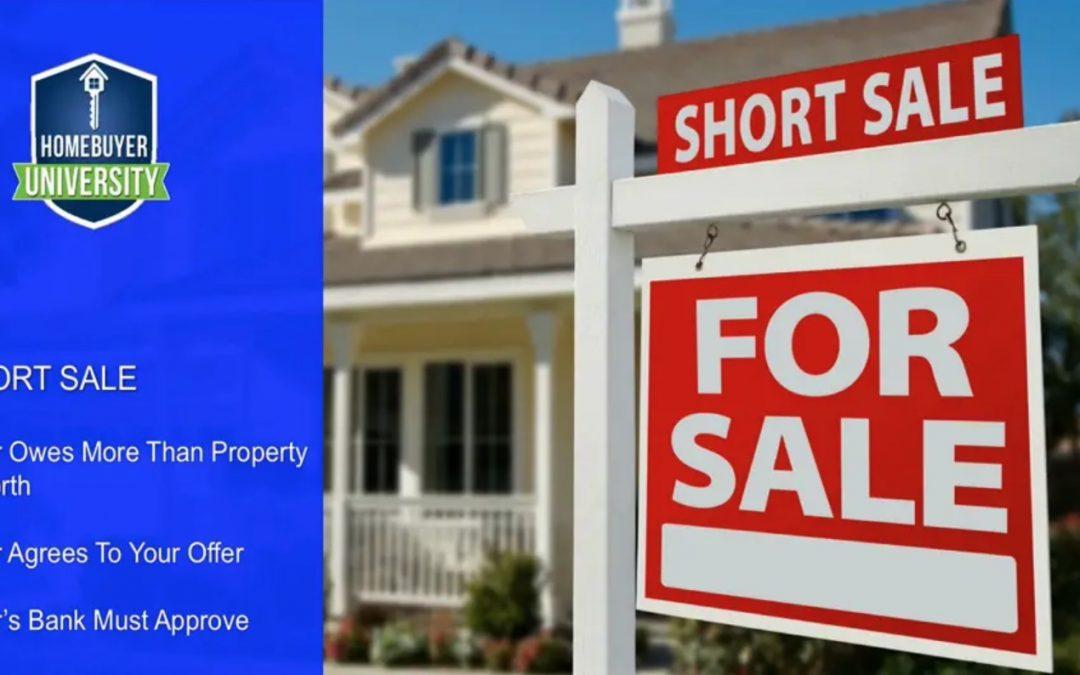 HomeBuyer University-Lesson #9: Short Sales / Bank Owned Homes / Standard Sales