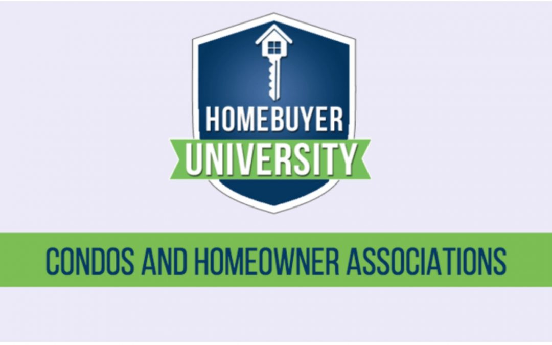 HomeBuyer University-Lesson #10: Condos and Homeowner's Associations